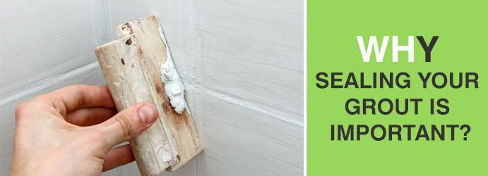 Seal your grout with a sealer Melbourne