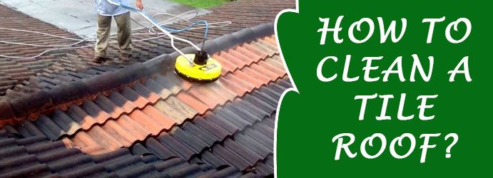 How to Clean a Tile Roof?
