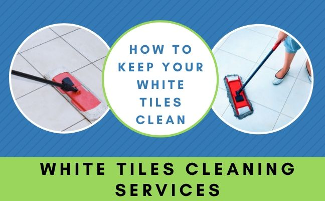 White Tiles Cleaning Service