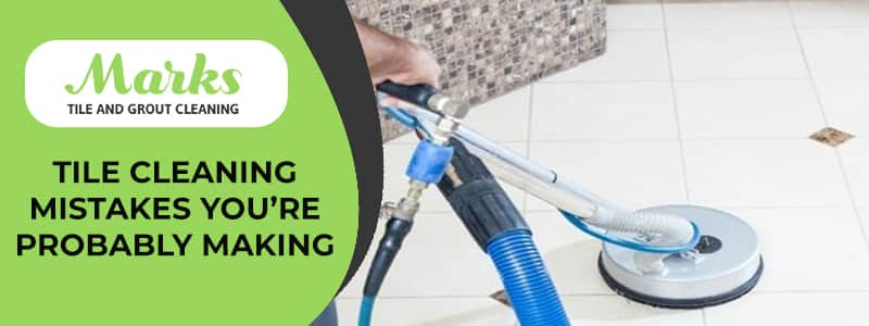 Tile Cleaning Mistakes You're Probably Making